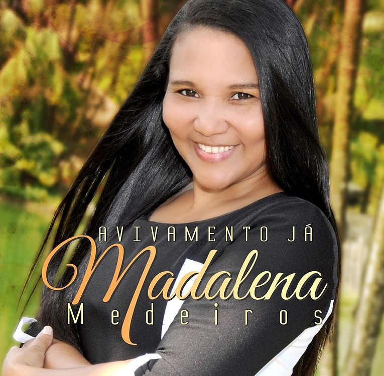 Madallena Medeiros - Avivamento Já - Playback 2015