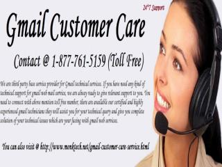 Contact @ 1-877-761-5159 toll Free Gmail Customer Care.pptx