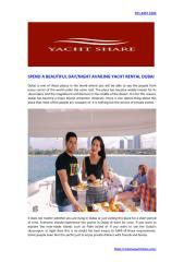 SPEND A BEAUTIFUL DAYNIGHT AVAILING YACHT RENTAL DUBAI.pdf