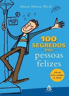 100 segredos das pessoas felizes - David Niven.epub