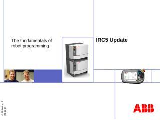 IRC5 Update Course #5 Programming Fundamentals.ppt
