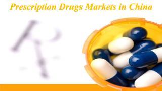 Prescription Drugs Markets in China.PDF