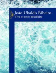 Viva o Povo Brasileiro - Joao Ubaldo Ribeiro.pdf