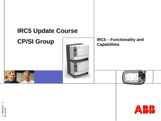 IRC5 Update Course #1 Function and Capabilities.ppt