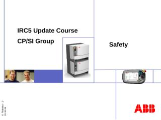 IRC5 Update Course #2 Safety.ppt